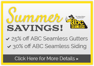 ABC Seamless Summer Savings: 25% off Gutters and 30% off Siding